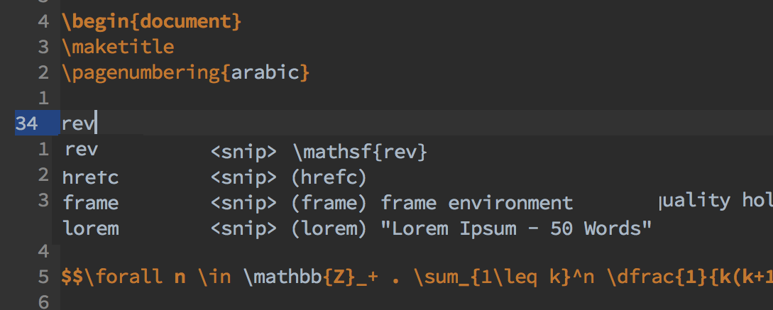 Writing the word 'rev' in vim gives a snippet that would expand to \mathsf{rev}